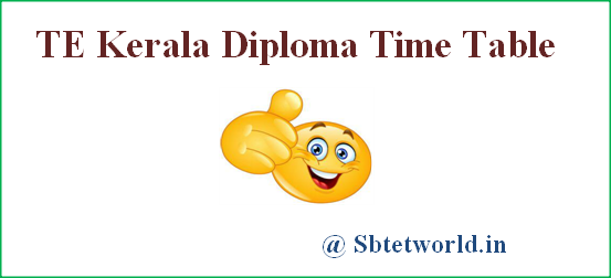 TE Kerala diploma time table, TE Kerala polytechnic 2nd. 4th, 6th sem exam date