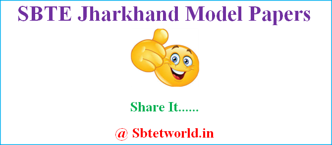 SBTE-Jharkhand-Model-Papers, SBTE-Jharkhand-question-bank, SBTE-Jharkhand-previous-Papers