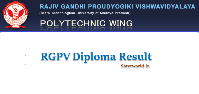 RGPV Diploma Result 2019 For 1st, 2nd, 3rd, 4th, 5th, 6th Sem May